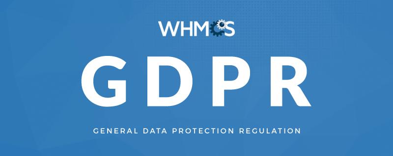 WHMCS是如何满足GDPR合规性要求的?